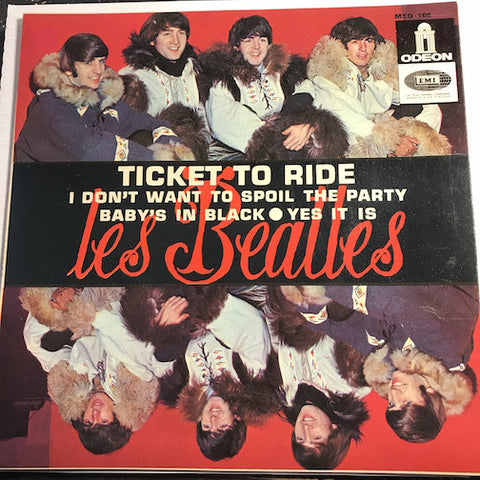 Beatles - EP - Ticket To Ride - Baby's In Black b/w I Don't Want To Spoil The Party - Yes It Is - Odeon #108 - Rock n Roll