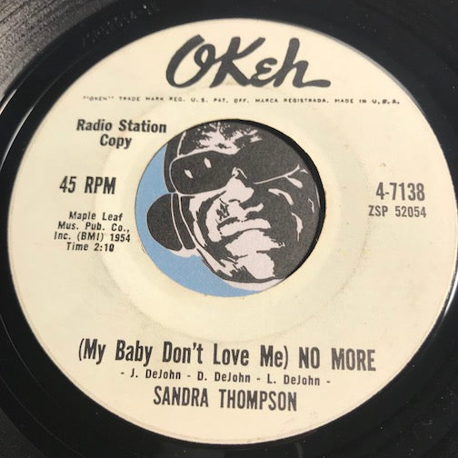 Sandra Thompson - (My Baby Don't Love Me) No More b/w God Is In My Corner - Okeh #7138 - Teen