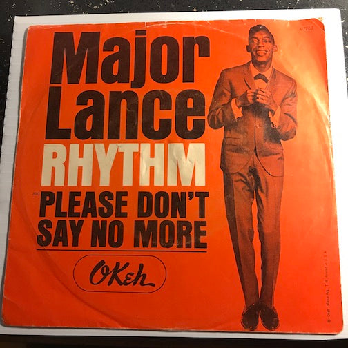 Major Lance - Rhythm b/w Please Don't Say No More - Okeh #7203 - Northern Soul
