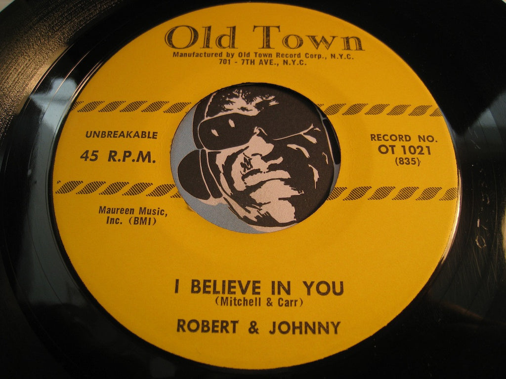 Robert & Johnny - I Believe In You b/w Train To Paradise - Old Town #1021 - R&B