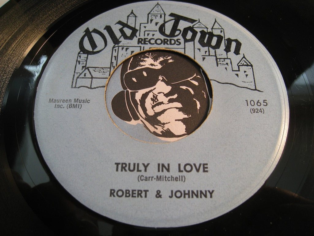 Robert & Johnny - Truly In Love b/w Give Me The Key To Your Heart - Old Town #1065 - R&B