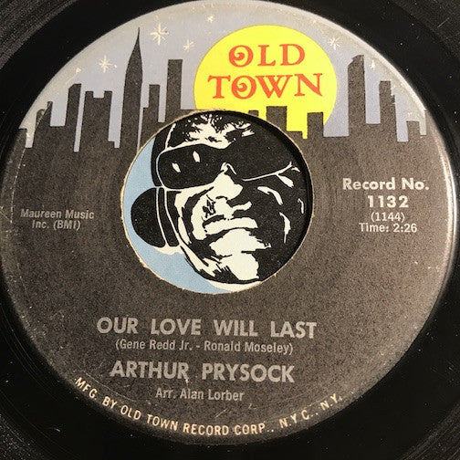Arthur Prysock – Our Love Will Last b/w Come And See This Old Fool – Old Town #1132 - Popcorn Soul