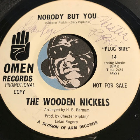 Wooden Nickels - Nobody But You b/w More Than A Friend - Omen #18 - Northern Soul