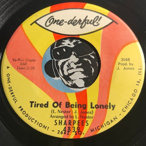 Sharpees - Tired Of Being Lonely b/w Just To Please You - One-Derful #4839 - Northern Soul