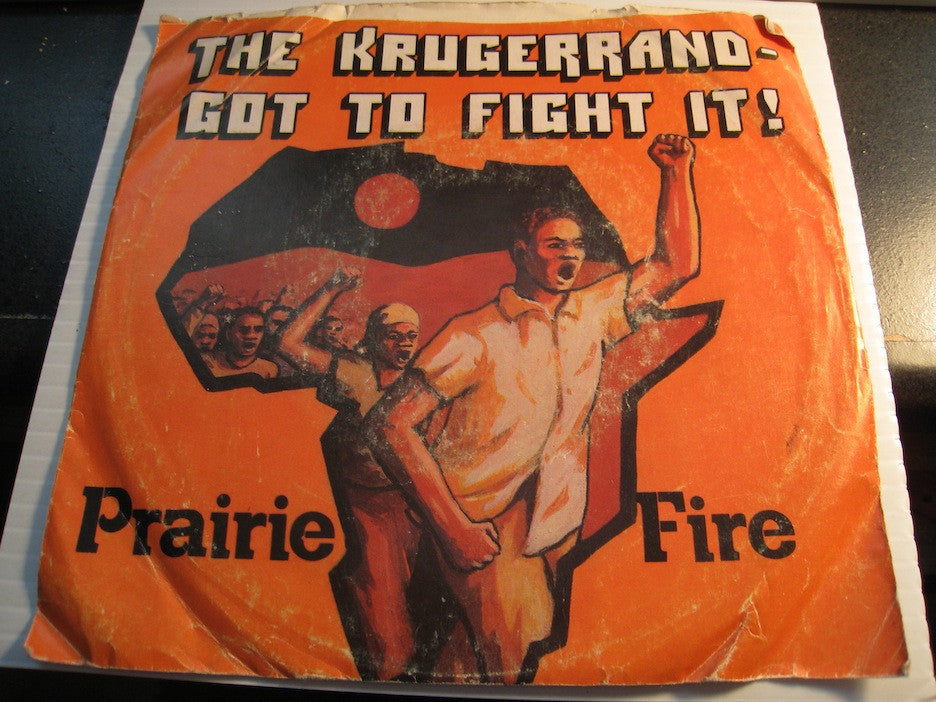 Prairie Fire - Got To Fight It b/w The Krugerrand - One Spark #278 - picture sleeve - Rock n Roll