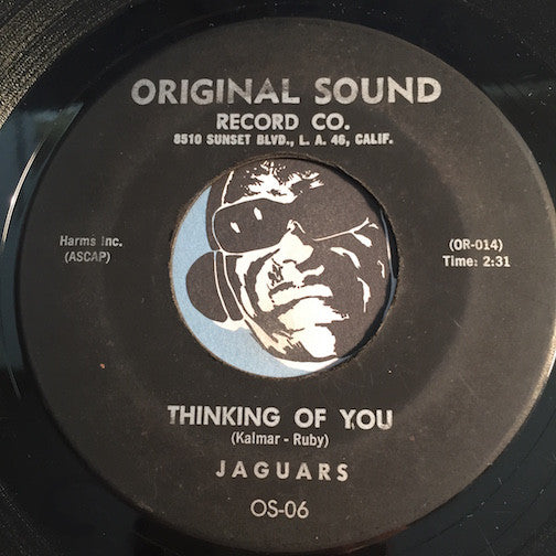 Jaguars - Look Into My Eyes b/w Thinking Of You - Original Sound #06 - Doowop