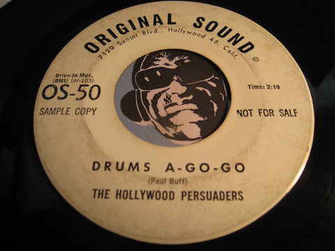 Hollywood Persuaders - Drums A-Go-Go b/w Agua Caliente (Hot Water) - Original Sound #50 - Surf - Rock n Roll