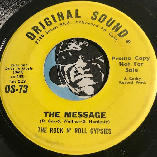 Rock n Roll Gypsies - The Message b/w (It's A) Love In - Original Sound #73 - Psych Rock - Rock n Roll
