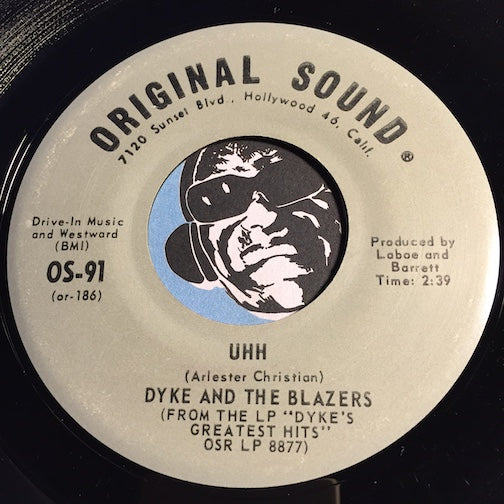 Dyke & Blazers - Uhh b/w My Sisters And My Brothers Day Is Comin - Original Sound #91 - Funk