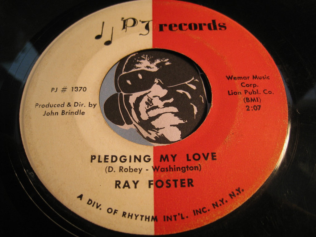 Ray Foster - In The Dark b/w Pledging My Love - PJ #1370 - R&B
