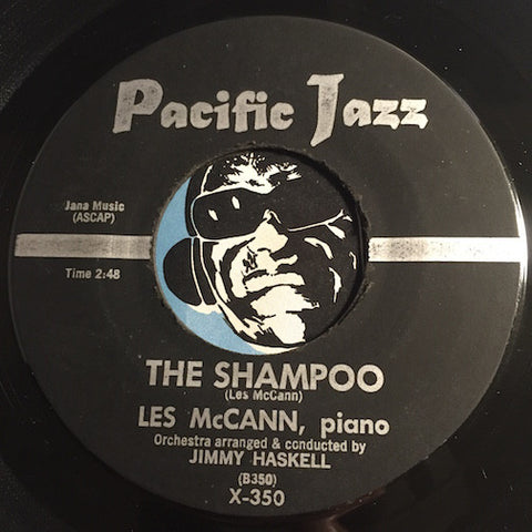 Les McCann - The Shampoo b/w Kathleen's Theme - Pacific Jazz #350 - Jazz