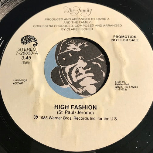 The Family - High Fashion b/w same - Paisley Park #28830 - Funk - 80's