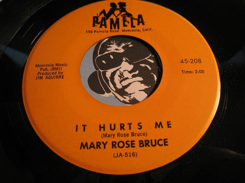 Mary Rose Bruce - It Hurts Me b/w Front Porch Light - Pamela #208 - Country