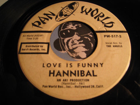 Hannibal - Love Is Funny b/w Please Take A Chance On Me - Pan World #517 - R&B Soul