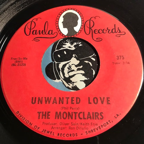 Montclairs - Unwanted Love b/w Beggin Is Hard To Do - Paula #375 - Modern Soul - Sweet Soul