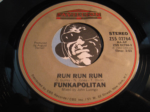 Funkapolitan - Run Run Run b/w same (instrumental) - Pavillion #02764 - Funk Disco