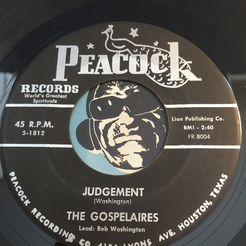 Gospelaires - Judgement b/w Joy Joy Joy - Peacock #1812 - Gospel Soul
