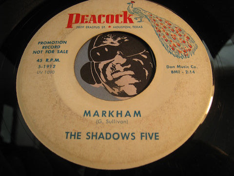 Shadows Five - Markham b/w Twistin Shadows - Peacock #1912 - Rock n Roll