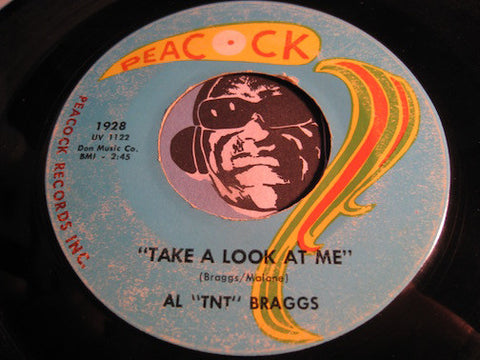 Al TNT Braggs - Take A Look At Me b/w Drip Drop Goes The Tears - Peacock #1928 - R&B Soul