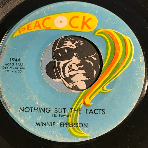 Minnie Epperson - Nothing But The Facts b/w It'll Last Forever - Peacock #1944 - R&B Soul