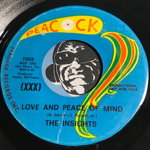 Insights - Love And Peace Of Mind b/w Turn Me On Sweet Rosie - Peacock #1968 - Sweet Soul - Northern Soul