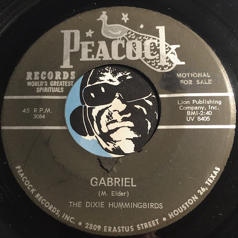Dixie Hummingbirds - Gabriel b/w The Old Time Way - Peacock #3084 - Gospel Soul