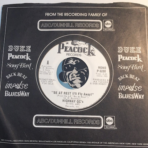 Highway QC's - Be At Rest (I'll Fly Away) b/w same - Peacock #3200 - Gospel Soul