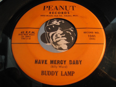 Buddy Lamp - Have Mercy Baby b/w I'm Coming Home - Peanut #1001 - R&B Soul