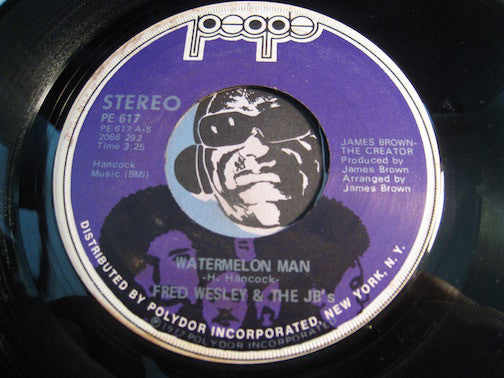 Fred Wesley & JBs - Watermelon Man b/w Alone Again (Naturally) - People #617 - Funk