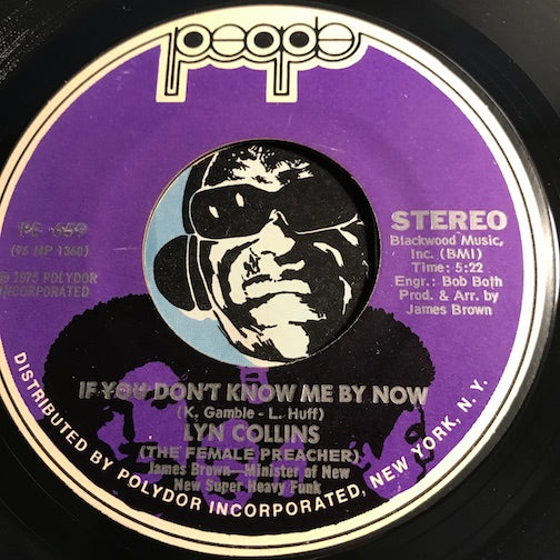 Lyn Collins - Baby Don't Do It b/w If You Don't Know Me By Now - People #659 - Funk - Sweet Soul