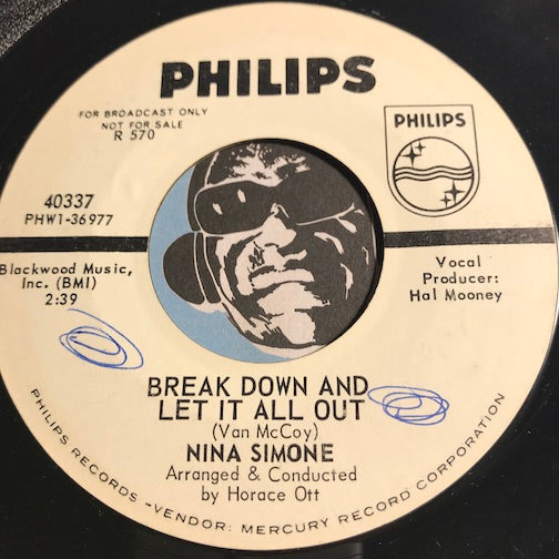 Nina Simone - Break Down And Let It All Out b/w Either Way I Lose - Philips #40337 - Soul - Jazz