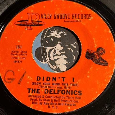Delfonics - Didn't I (Blow Your Mind This Time) b/w Down Is Up Up Is Down - Philly Groove #161 - Sweet Soul