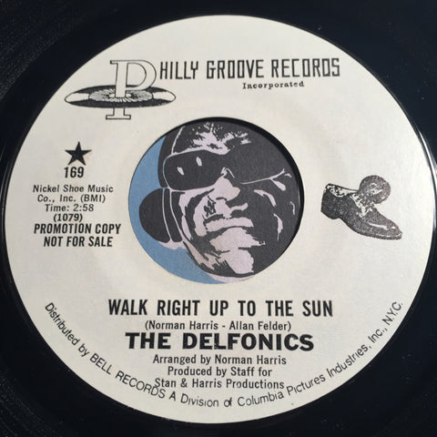 Delfonics - Walk Right Up To The Sun b/w same - Philly Groove #169 - Sweet Soul
