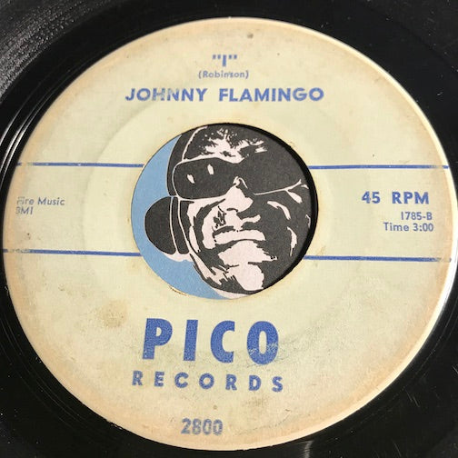 Johnny Flamingo - I b/w Summertime - Pico #2800 - Doowop