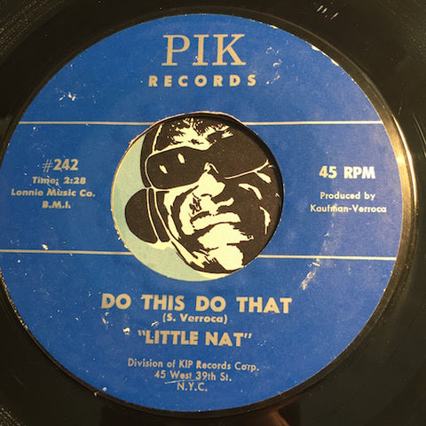 Little Nat - Do This Do That b/w Tally Wally - Pik #243 - R&B Soul