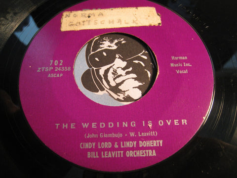 Cindy Lord & Lindy Doherty - Let's Go Steady b/w The Wedding Is Over - Pilgrim #702 - Teen