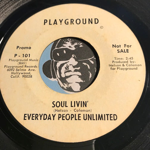 Everyday People Unlimited - Soul Livin b/w same - Playground #101 - Funk