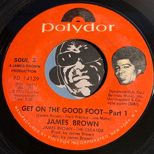 James Brown - Get On The Good Foot pt.1 b/w pt.2 - Polydor #14139 - Funk