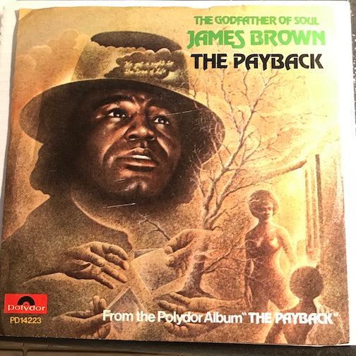 James Brown - The Payback pt.1 b/w pt.2 - Polydor #811 653 - Funk