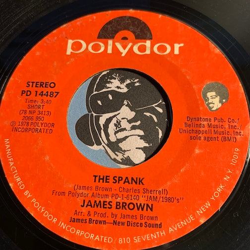 James Brown - The Spank b/w Love Me Tender - Polydor #14487 - Funk