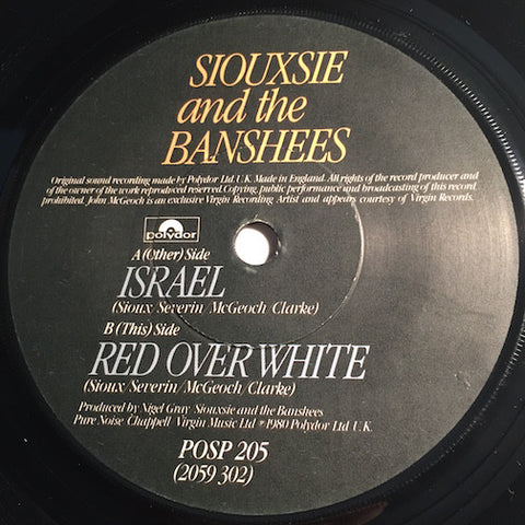 Siouxsie & Banshees - Israel b/w Red Over White - Polydor #205 - Punk - 80's