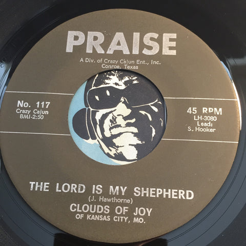 Clouds Of Joy - The Lord Is My Shepherd b/w When I Get Up In Glory - Praise #117 - Gospel Soul