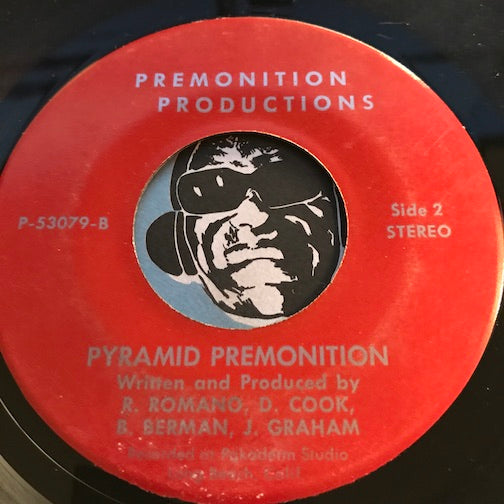 Premonition Productions - Pyramid Premonition b/w Wind Of Miracles - P 53709 - Psych Rock