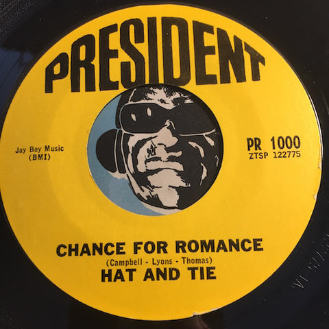Hat And Tie - Chance For Romance b/w California Jazz Club U.S.A. - President #1000 - Garage Rock
