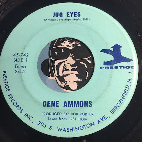 Gene Ammons - Jug Eyes b/w He's A Real Gone Guy - Prestige #742 - Jazz Funk
