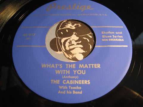 Cabineers - What's The Matter With You b/w Baby Mine (reissue) - Prestige #917 - Doowop
