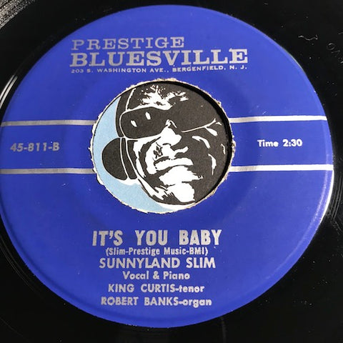Sunnyland Slim - It's You Baby b/w Baby How Long - Prestige Bluesville #811 - Blues