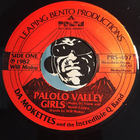 Da Mokettes - Palolo Valley Girls b/w same - Prism #407 - Punk - Rock N Roll - 80s
