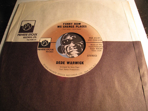 DeDe Warwick - Funny How We Change Places b/w Get Out Of My Life - Private Stock #45011 - Modern Soul