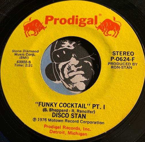 Disco Stan - Funky Cocktail pt.1 b/w pt.2 - Prodigal #0624 - Funk Disco